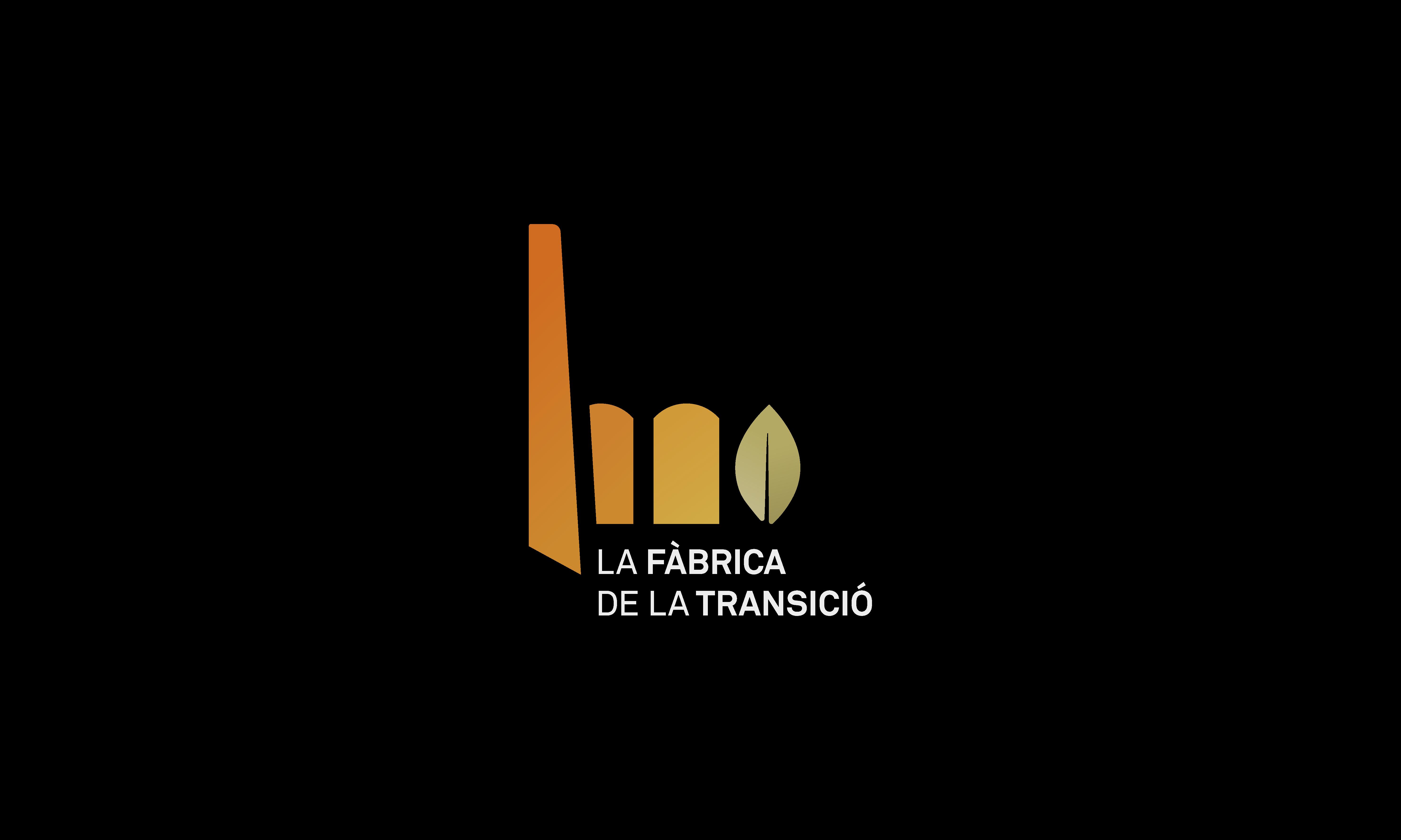 LA FÀBRICA DE LA TRANSICIÓ